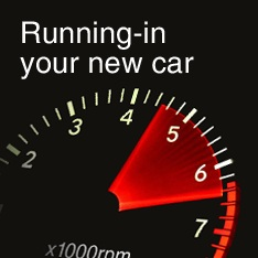 Running in your new car