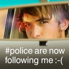 Police are now following me